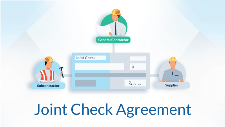 What Is A Joint Check Agreement? | levelset Blog