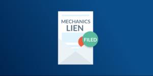 Mechanics Lien Filed