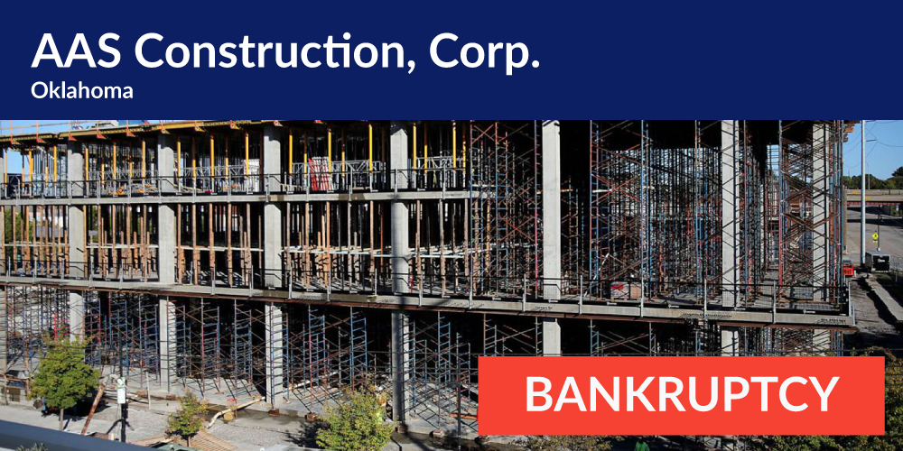 Oklahoma: AAS Construction Files For Chapter 7 Bankruptcy, Reports $0 Gross Revenue Since 2018 image